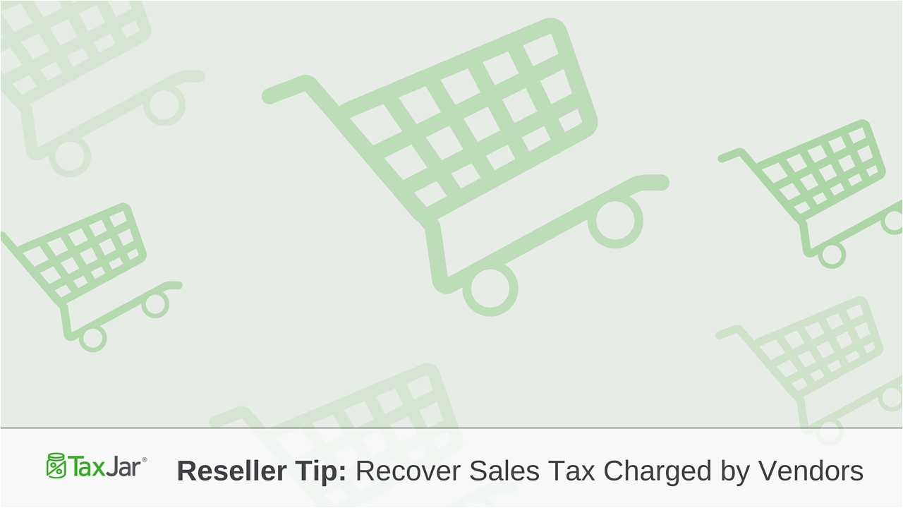 Va State Tax Forms Example Resellers How To Recover Sales Taxes Charged By Vendors Gallery